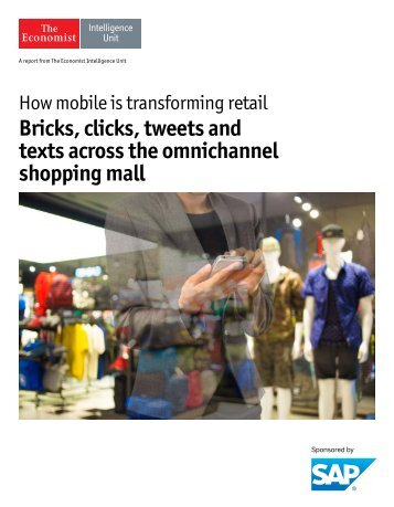 Bricks clicks tweets and texts across the omnichannel shopping mall