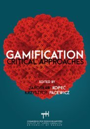 GAMIFICATION CRITICAL APPROACHES