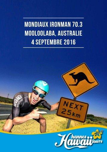 Hannes Hawaii Tours - IM 70.3 WM Australie 2016 - FR
