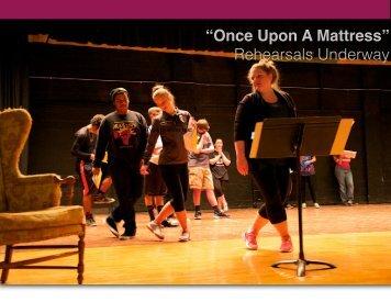 """Once Upon A Mattress"" Rehearsals Underway"