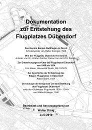 Dokumentation zur Entstehung des Flugplatzes Dübendorf