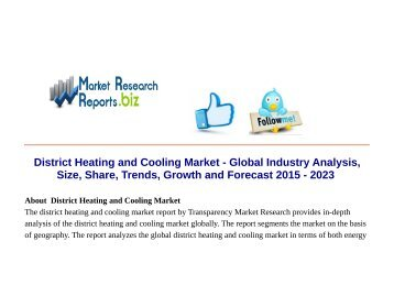 District Heating and Cooling Market - Global Industry Analysis, Size, Share, Trends, Growth and Forecast 2015 - 2023