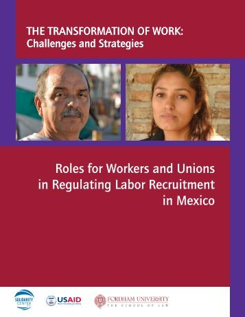 Roles for Workers and Unions in Regulating Labor Recruitment in Mexico