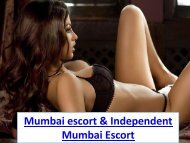 Mumbai escort & Independent Mumbai Escort