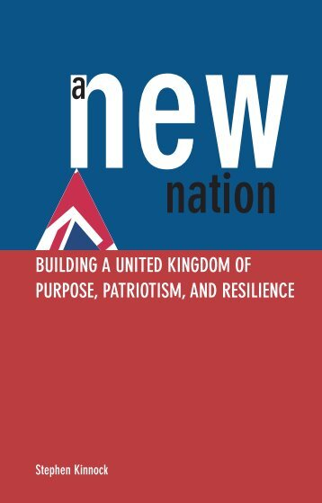 BUILDING A UNITED KINGDOM OF PURPOSE PATRIOTISM AND RESILIENCE