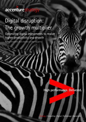 Digital disruption The growth multiplier