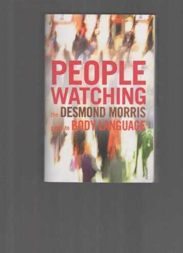 Desmond Morris - 2002 - Peoplewatching - The Desmond Morris Guide to Body Language  (poor quality-double page)(290p) [Inua]