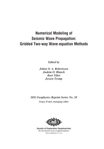 Numerical Modeling of Seismic Wave Propagation - Society of ...