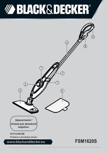 BlackandDecker Lavapavimenti A Vapore- Fsm1620 - Type 1 - Instruction Manual (Slovacco)