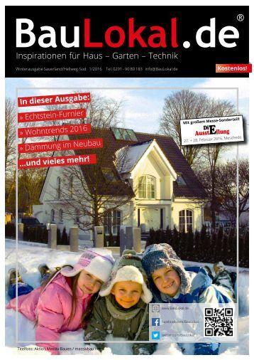 BauLokal.de - das Magazin Ausgabe 1 / 2016 Sauerland/HSK/Hellweg Süd.