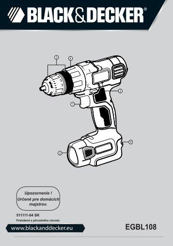 BlackandDecker Trapano Senza Cavo- Egbl108 - Type H1 - Instruction Manual (Slovacco)