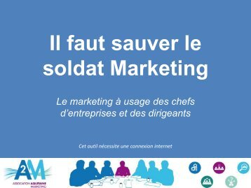 Il faut sauver le soldat Marketing