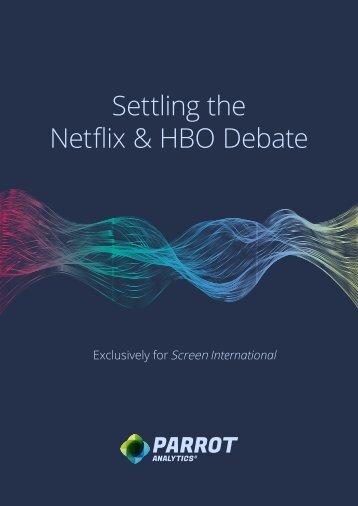 Settling the Netflix & HBO Debate