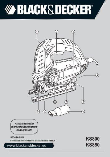 BlackandDecker Maschera Da Taglio- Ks800s - Type 1 - Instruction Manual (Ungheria)