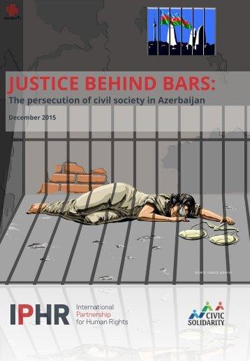 JUSTICE BEHIND BARS