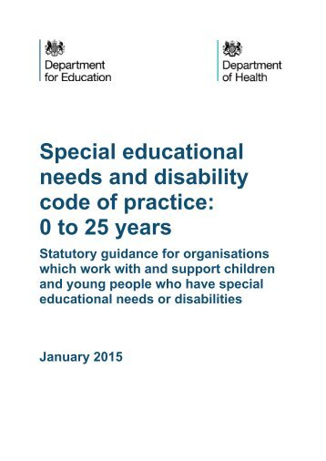 needs and disability code of practice 0 to 25 years