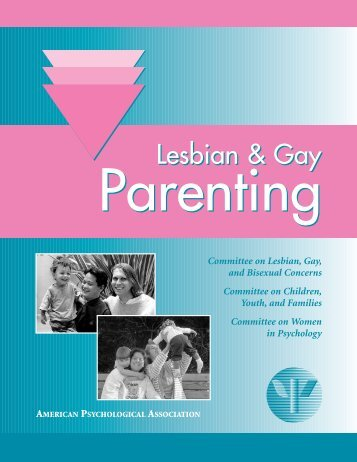 Lesbian and Gay Parenting - American Psychological Association