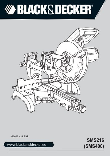 BlackandDecker Sega Taglio Angolare- Sms216 - Type 1 - Instruction Manual (Europeo Orientale)
