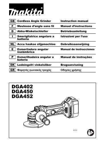 Makita SMERIGLIATRICE ANGOLARE 115mm 4,0Ah - DGA452 - Manuale Istruzioni