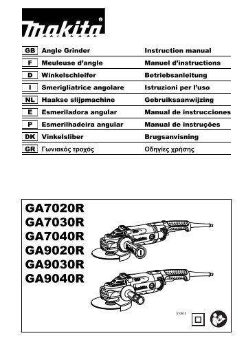 Makita SMERIGLIATRICE ANGOLARE 230mm - GA9040R - Manuale Istruzioni