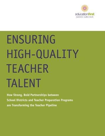 ENSURING HIGH-QUALITY TEACHER TALENT