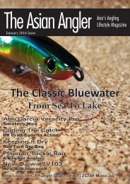 The Asian Angler - January 2016 Digital Issue - Malaysia - English