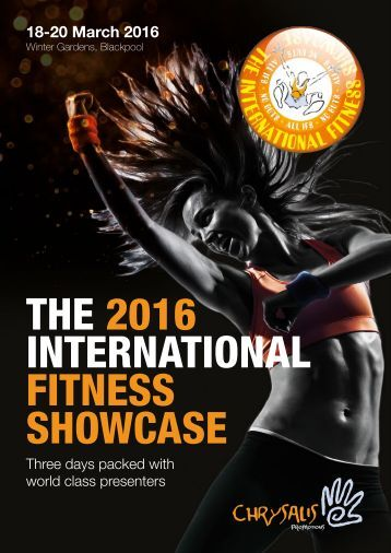 THE 2016 INTERNATIONAL FITNESS SHOWCASE