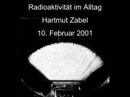 Radioaktivität im Alltag Hartmut Zabel 10. Februar 2001