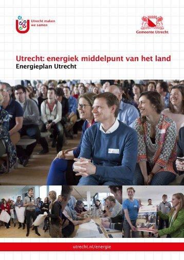 Utrecht energiek middelpunt van het land