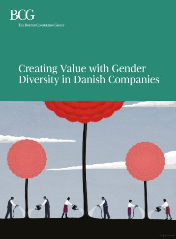 Creating Value with Gender Diversity in Danish Companies