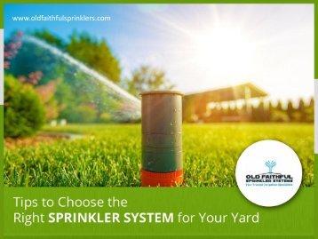 Sprinkler System – Tips to Choose!