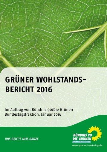 GRÜNER WOHLSTANDS- BERICHT 2016