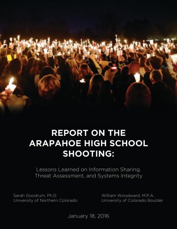 REPORT ON THE ARAPAHOE HIGH SCHOOL SHOOTING