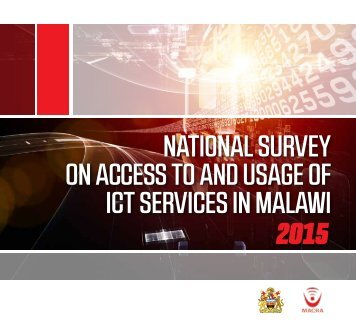National Survey on Access to and Usage of ICT Services in Malawi 2015