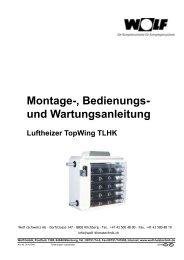 Montage-, Bedienungs- und Wartungsanleitung - Wolf (Schweiz) AG