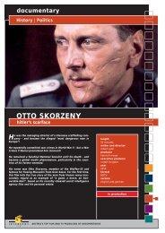 documentary History | Politics OTTO SKORZENY ... - Interspot Film