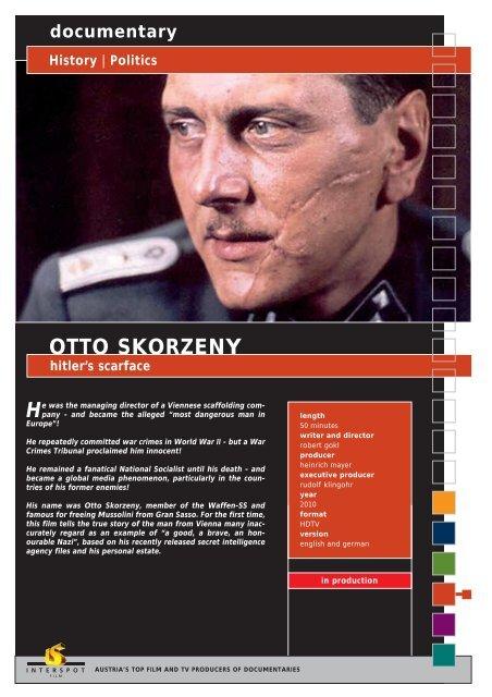 documentary History   Politics OTTO SKORZENY ... - Interspot Film