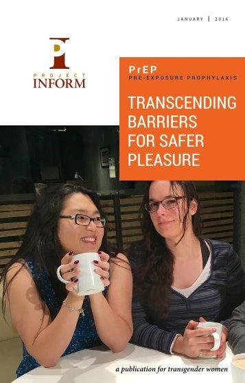 Transcending Barriers for Safer Pleasure