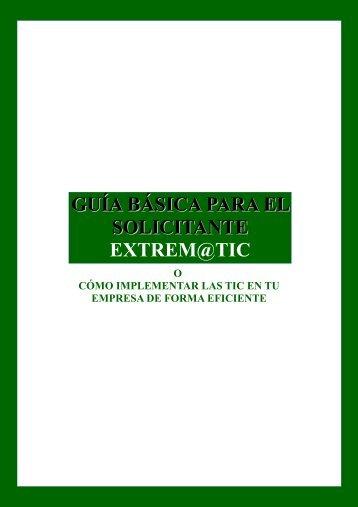 GUÍA BÁSICA PARA EL SOLICITANTE EXTREM@TIC