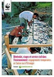 Bénévolat, stages et service civil dans l'environnement: engagements temporaires en Suisse ou à l'étranger