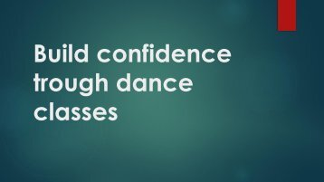 Build confidence trough dance classes