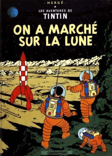 16 - On a Marché sur la Lune