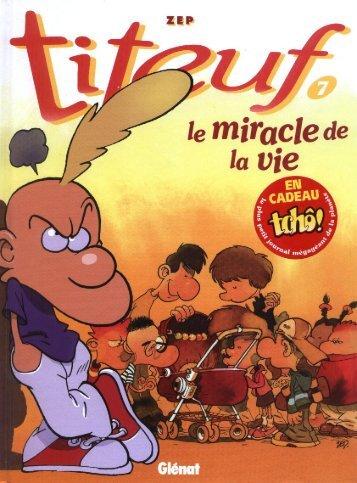 Titeuf Tome 7 - Le miracle de la vie