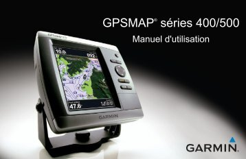 Garmin GPSMAP® 521s (With Dual-frequency Transducer) - Manuel d'utilisation