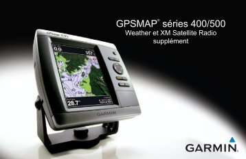 Garmin GPSMAP® 521s (With Dual-frequency Transducer) - Weather et XM Satellite Radio supplément