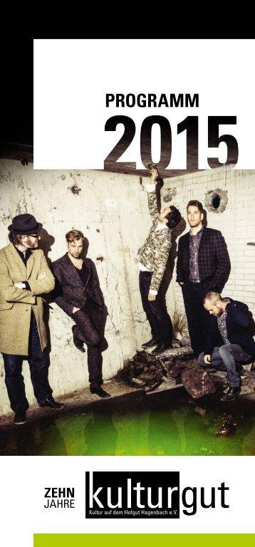 kulturgut e.V. | Programm Spielzeit 2015