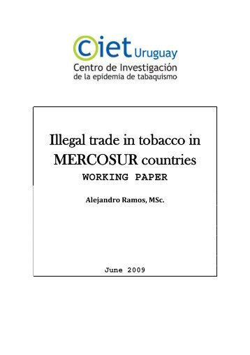 Illegal trade in tobacco in MERCOSUR countries - The Framework ...