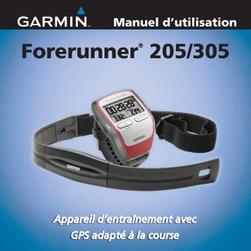 Garmin Forerunner® 205 - Manuel d'utilisation