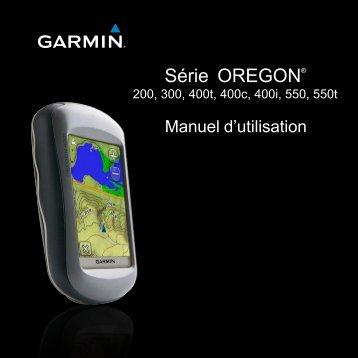 Garmin Oregon® 300 - Manuel d'utilisation