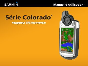 Garmin Colorado® 400i, U.S. - Manuel d utilisation